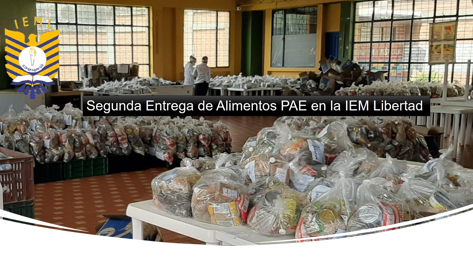 Segunda Entrega de Alimentos PAE en la IEM Libertad
