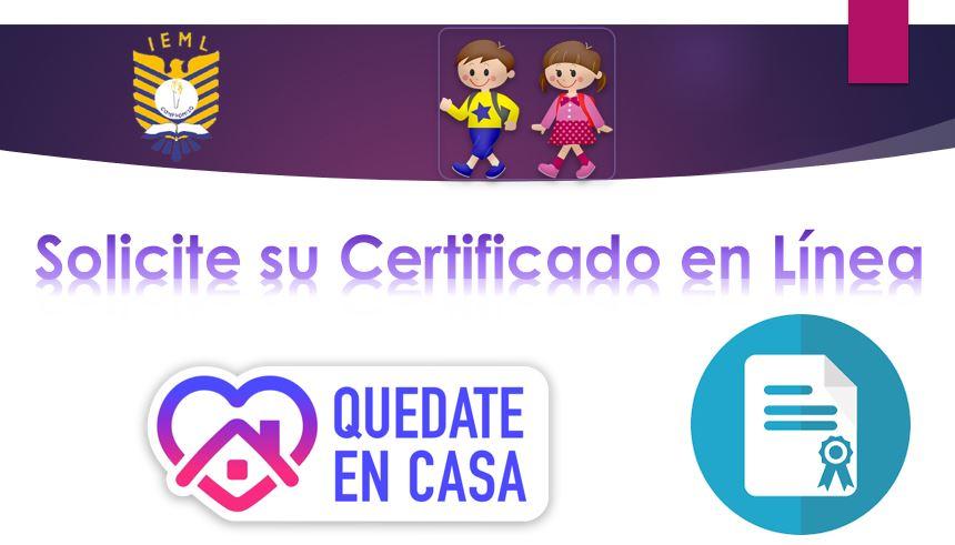 Solicite su Certificado en Línea